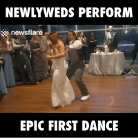Dancing, Dank, and Best: NEWLYWEDS PERFORM  newsflare  EPIC FIRST DANCE This is the best first dance you'll see today!
