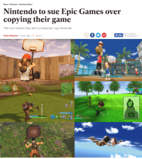 "Nintendo: News > Business>Business News  Nintendo to sue Epic Games over  copying their game  ""We can't believe they did it so blatantly"" says Nintendo  Chris Oakston 7 hours ago 16 shares  Like  Click to follow  The Independent  NE  12-yds iett  Wind  50 1"