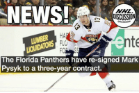 Memes, News, and Flo: NEWS!  0ISCUSSION  LUMBER  LIQUIDATORS  HA  FLO  nte  The Florida Panthers have re-signed Mark  eR  Pysyk to a three-year contract. UPDATE!: $2.7M AAV • Pysyk Panthers Florida nhldiscussion