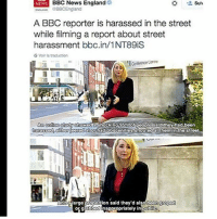 England, Memes, and News: NEWS BBC News England  Suiv  GBBCEngland  A BBC reporter is harassed in the street  while filming a report about street  harassment bbc.in/1NT89is  6 Voir la traduction  An ne study showed shocking 95% of people sald they had been  harassed Gither iearedator had obscenities shouted at thermiinithe street  And arge proportion said they'd also been groped  grabbed nappropriately in Publo