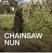 This chainsaw-wielding nun is taking social media by storm. Sister Margaret Ann wanted to help out the recovery effort after Hurricane Irma. Armed with a saw, she set about cutting trees that had been damaged in the heavy winds. People online have been praising her gusto... but also pointing out that she should have been wearing more safety gear. nun miami florid hurricane rescue recovery christian sister spirit life motivation work home: NEWS  CHAINSAW  NUN This chainsaw-wielding nun is taking social media by storm. Sister Margaret Ann wanted to help out the recovery effort after Hurricane Irma. Armed with a saw, she set about cutting trees that had been damaged in the heavy winds. People online have been praising her gusto... but also pointing out that she should have been wearing more safety gear. nun miami florid hurricane rescue recovery christian sister spirit life motivation work home