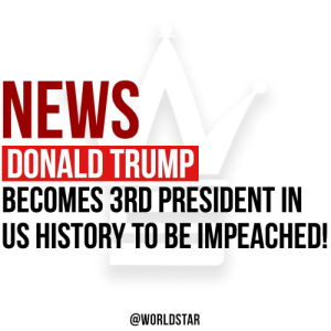 #DonaldTrump is officially the third president in US history to be impeached... thoughts on this?! @realDonaldTrump https://t.co/eliJqywgKE: NEWS  DONALD TRUMP  BECOMES 3RD PRESIDENT IN  US HISTORY TO BE IMPEACHED!  @WORLDSTAR #DonaldTrump is officially the third president in US history to be impeached... thoughts on this?! @realDonaldTrump https://t.co/eliJqywgKE