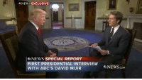 NEWS EXCLUSIVE  NEWS SPECIAL REPORT  FIRST PRESIDENTIAL INTERVIEW  WITH ABC'S DAVID MUIR  NEWScoM PressPlay DonaldTrump's first presidential interview. Thoughts?