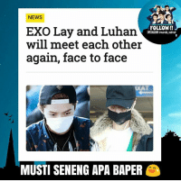 """Beijing, Musty, and Sina: NEWS  FOLLOW!!  EXO Lay and Luhan  INSTAGRAM onando natnat  will meet each other  again, face to face  MUSTI SENENG APA BAPER (READ CAPTION) According to Chinese media outlets, EXO's Lay and former EXO member Luhan will be starring on """"CCTV's New Year's Gala"""" on January 27. Tencent, Sina, and other Chinese outlets are reporting that EXO's Lay and former EXO member, Luhan will both be a part of the show. Chinese media outlets also reported that the fifth rehearsal for this major show was held on January 23 and reported that the former EXO groupmates will not be performing together. . """"CCTV's New Year's Gala"""" is a feature television program shown on the eve of the Chinese New Year. The broadcast has a yearly viewership of over 700 million viewers, making it one of the most highly anticipated TVevents of China. Although the two will not be performing togetherm Luhan will hold a special performance with William Chan while Lay will take to the stage with Boran Jing for a special performance. The show will be broadcasted live through CCTV from 8:00 PM – Beijing Time on the Chinese New Year's Eve. The annual event will last around four hours and the show will be featuring a long string of entertainment stages focused on music, dance, martial arts, and more. Source: Dispatch dagelan_kpop @dagelan_kpop"""