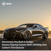 Via @carthrottlenews - Your move, Dodge! Hennessey has tuned the Camaro up to astonishing levels of performance, producing a sub-10-second quarter-mile and Veyron-beating power.: ) NEWS  Hennessey Has Built A Dodge  Demon-Slaying Camaro With 1000bhp And  Called It The Exorcist Via @carthrottlenews - Your move, Dodge! Hennessey has tuned the Camaro up to astonishing levels of performance, producing a sub-10-second quarter-mile and Veyron-beating power.