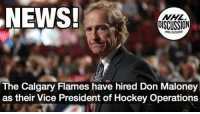 The Coyotes former GM will join Brian Burke on the Hockey Ops team Burke Maloney nhldiscussion Calgary Flames: NEWS!  NHL  DISCUSSION  The Calgary Flames have hired Don Maloney  as their Vice President of Hockey Operations The Coyotes former GM will join Brian Burke on the Hockey Ops team Burke Maloney nhldiscussion Calgary Flames