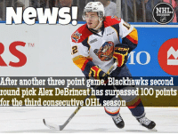 Anaconda, Blackhawks, and Goals: News.  NHLA  DISCUSSION  TM  After another three point game, Blackhawks second  round pick Alex DeBrincat has surpassed 100 points  for the third consecutive OHL season DeBrincat is three goals away from 50 on the season, which would make him the first American born player to have three consecutive 50 goal seasons in the OHL How did he drop to the second round? How did he not make Team USA for the World Juniors? DeBrincat Erie Otters nhldiscussion Hawks Steal