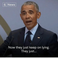 "Memes, News, and Obama: News  Now they just keep on lying.  They just.. Barack Obama talks about the ""utter loss of shame among political leaders"", who when they're caught lying, ""just double down and lie some more."""
