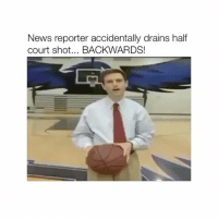 Oh shiiit ayy: News reporter accidentally drains half  court shot... BACKWARDS! Oh shiiit ayy
