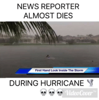 Wait hold tf up 😭 Real news for once? - @hunterfinessed notmycnn irma hurricaneirma: NEWS REPORTER  ALMOST DIES  First Hand Look Inside The Storm  DURING HURRICANE  VideoCover  TM Wait hold tf up 😭 Real news for once? - @hunterfinessed notmycnn irma hurricaneirma