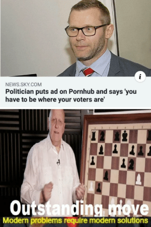 Crossover meme. by darthashpie MORE MEMES: NEWS.SKY.COM  Politician puts ad on Pornhub and says 'you  have to be where your voters are'  Outstanding move  Modern problems require modern solutions Crossover meme. by darthashpie MORE MEMES