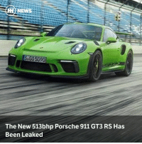 Life, Memes, and News: NEWS  The New 513bhp Porsche 911 GT3 RS Has  Been Leaked Via @carthrottlenews - Leaks are fast becoming a fact of business life for car makers, but let Porsche's chagrin be your early morning bonus with the first leaked details of the next GT3 RS