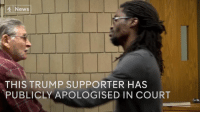 Memes, Forgiveness, and 🤖: News  THIS TRUMP SUPPORTER HAS  PUBLICLY APOLOGISED IN COURT The man who attacked a protestor at a Trump rally is now asking for forgiveness. —via Channel 4 News