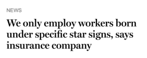 News, Target, and Tumblr: NEWS  We only employ workers born  under specific star signs, says  insurance companv sheholdsyoucaptivated: I'm the insurance company