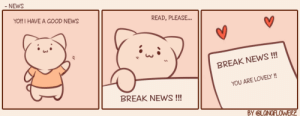 tricky-frisky:  @amazing-prussia   uwu🌼: NEWS  YO!! I HAVE A GOOD NEWS  READ, PLEASE...  BREAK NEWS!  YOU ARE LOVELY  BREAK NEWS!!!  Y @LONOFLOWERE tricky-frisky:  @amazing-prussia   uwu🌼