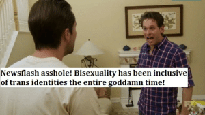 Tumblr, Blog, and Quiet: Newsflash asshole! Bisexuality has been inclusive  of trans identities the entire goddamn time! quiet-reassurance:  A contribution