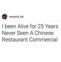 I'm incredibly stoned in bed and would legitimately lick Steve Buscemi's teeth for some sesame chicken right now.: newyork ink  I been Alive for 25 Years  Never Seen A Chinese  Restaurant Commercial I'm incredibly stoned in bed and would legitimately lick Steve Buscemi's teeth for some sesame chicken right now.