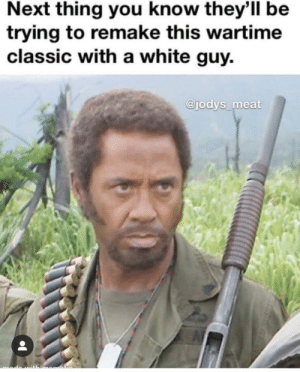 You never go full retard: Next thing you know they'll be  trying to remake this wartime  classic with a white guy.  @jodys meat You never go full retard