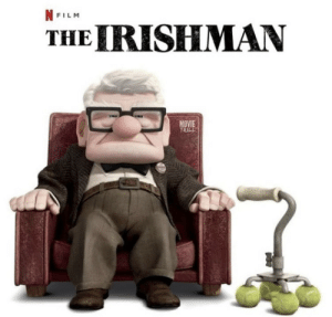 Best animated film of 2019.: NFILM  THE IRISHMAN  MOVIE  TRILL Best animated film of 2019.