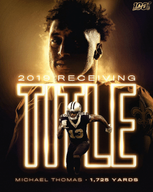 You @Cantguardmike. And you can't out-catch him either.  All hail the 2019 Receiving Yards CHAMPION!   @Saints | #Saints https://t.co/5NBjnm8IPB: NFL  2019 RECE VING  TIPLE  MICHAEL THOMAS • 1,725 Y ARDS You @Cantguardmike. And you can't out-catch him either.  All hail the 2019 Receiving Yards CHAMPION!   @Saints | #Saints https://t.co/5NBjnm8IPB