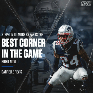 High praise from a guy who would know. 🙌  @BumpNrunGilm0re | @Patriots | @Revis24 https://t.co/XpCVi7VM3g: NFL  6ATRSTS  STEPHON GILMORE BY FAR IS THE  BEST CORNER  IN THE GAME  PATRIO  PATRIOTS  24  RIGHT NOW  DARRELLE REVIS  4 High praise from a guy who would know. 🙌  @BumpNrunGilm0re | @Patriots | @Revis24 https://t.co/XpCVi7VM3g