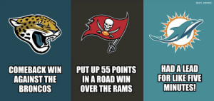 What a Sunday for Florida NFL teams! https://t.co/TaTjihwO9k: @NFL MEMES  HAD ALEAD  FOR LIKE FIVE  MINUTES!  PUT UP 55 POINTS  IN A ROAD WIN  OVER THE RAMS  СOМЕВАСK WIN  AGAINST THE  BRONCOS What a Sunday for Florida NFL teams! https://t.co/TaTjihwO9k