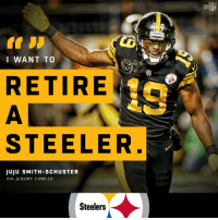 Life, Memes, and Nfl: NFL  Steelers  I WANT TO  RETIRE  STEELER  JUJU SMITH-SCHUSTER  VIA JEREMY FOWLER  Steelers .@TeamJuJu = Steeler for life? #HereWeGo https://t.co/6wPKHXHyBD