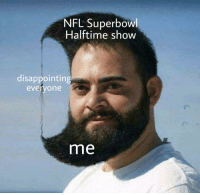 nfl superbowl: NFL Superbowl  Halftime show  disappointing  evervone  me