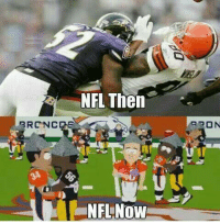 How times have changed....  Like Us NFL Memes!: NFL Then  RRC NC  DE  NFLNow  PON How times have changed....  Like Us NFL Memes!