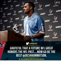 Great throwback choice, @deshaunwatson. https://t.co/YIK3V6EWhB: NFL  verizon  verizon  WMOONT  GRATEFUL THAT A FUTURE NFL GREAT  HONORS THE NFL PAST....NOW GO BE THE  BEST @DESHAUNWATSON.  NFL HOF QB WARREN MOON ON DESHAUN WATSON Great throwback choice, @deshaunwatson. https://t.co/YIK3V6EWhB