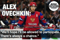 """Alexander Ovechkin has not given up hope on his inclusion in the 2018 Olympics NHLDiscussion: NHL  DISCUSSION  ALEX  OVECHKIN:  ONHLDISCUSS  """"We'll hope I'll be allowed to participate.  There's always a chance."""" Alexander Ovechkin has not given up hope on his inclusion in the 2018 Olympics NHLDiscussion"""
