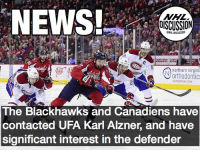 Blackhawks, Memes, and National Hockey League (NHL): NHL  DISCUSSION  ONHLDISCUSSION  northern virgin  Vorthodontic:  The Blackhawks and Canadiens have  contacted UFA Karl Alzner, and have  significant interest in the defender The Blackhawks currently sit over one million dollars over the cap. He would certainly fit well on the Blackhawks, or Canadiens though... Alzner Canadiens Blackhawks NHLDiscussion
