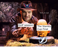 Memes, National Hockey League (NHL), and Golf: @nhl ref logio  Golf seasonThe Stanley  Cup Final CAPS KNIGHTS LET'S GO