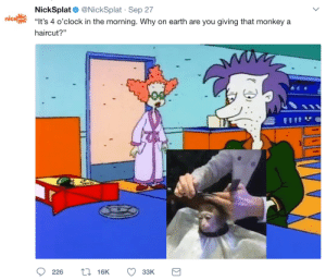 "Funny, Haircut, and Meme: ni  NickSplat @NickSplat Sep 27  Its 4 o'clock in the morning. Why on earth are you giving that monkeya  SPLAT  haircut?"" 8bitgirl:  sonypraystation:  shingojira: im going to kill corporate twitter  theyre getting faster every year  alright lets be real this is a good post they made a legitimately funny meme"