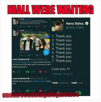 3/4 😭😍  Pero umaasa din ako Kay Zayn 😭😭  -fritioner: NIALL WERE WAITING  Liam  Wow Weve been on an  incredible journey Special thanks to all of our fans for  Harry Styles.  @Harry Styles  being there φ you inspire me everyday  Wow! Thanks for having us @GMA loved滮'  1. Thank you.  2. Thank you.  3. Thank you.  4. Thank you.  5. Thank you.  6. Thank you.  oreas thet 7. Thank you.  Zedd and ac  Louis Tomlinson @louis.Tomlinson 3h  #7YearsOfoneDirection wow where has the t  All the love to the lads and of course you fans  sticking around)  Love you. H  11:04 AM 24 Jul 17  わ261K 다 141K 208K  Louis Tomlinson touis Tominson 2d  Siiiick shoot today for @highsnobiety. Excit  one  104K RETWEETS 168K IKES  わ3.426 다 369K 104K  onedirectiontagalogmemes 3/4 😭😍  Pero umaasa din ako Kay Zayn 😭😭  -fritioner