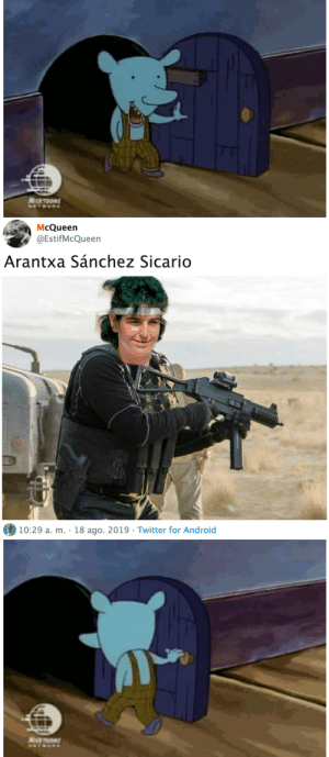 Android, Twitter, and A&m: NICCTOONS  HETWOR   McQueen  @EstifMcQueen  Arantxa Sánchez Sicario  10:29 a. m. 18 ago. 2019 Twitter for Android   NeOOS  NETROR