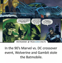 Batman, Charlie, and Facts: NICE SET OF WHEELS  THEY LL GET US BACK  CHARLIE CAN  HELPUS FIGURE JUST PERFECT  ...AND MAYBE  PERFECT  TO WESTCHESTER IN  NO TIME...  OUT WHAT'S  IT JUST MAKES  OU WONDER.  GOING ON  INSTAGRAM TRUECOMICFACTS  In the 90's Marvel vs. DC crossover  event, Wolverine and Gambit stole  the Batmobile. Even Marvel characters want to ride in the Batmobile! ⠀_______________________________________________________ superman joker redhood martianmanhunter dc batman aquaman greenlantern ironman like spiderman deadpool deathstroke rebirth dcrebirth like4like facts comics justiceleague bvs suicidesquad benaffleck starwars darthvader marvel flash reverseflash vandalsavage godspeed