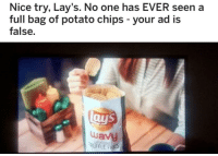 """Lay's, Memes, and Http: Nice try, Lay's. No one has EVER seen a  full bag of potato chips - your ad is  false.  uuavy  RUFFLE FRIES  EST COAST <p>If you find a full bag of chips you are blesssed via /r/memes <a href=""""http://ift.tt/2xMhLZn"""">http://ift.tt/2xMhLZn</a></p>"""