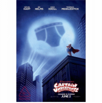 """The popular children's book, """"Captain Underpants"""" is being turned into a movie 👀 https://t.co/gBwIE52uB2: NICK  ED  THOMAS  KEVIN  HART  HELMS  KROLL  MIDDLEDITCH  DREAM  CAPTAIN  FERSTEA  Movie  THE CHANGE IS COMING  JUNE 2 The popular children's book, """"Captain Underpants"""" is being turned into a movie 👀 https://t.co/gBwIE52uB2"""