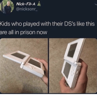Facts, Prison, and Kids: Nick-Fil-A  @nicksonr  Kids  who played with their DS's like this  all in prison now  are Facts 😂💀 https://t.co/LJZ93u6N7J