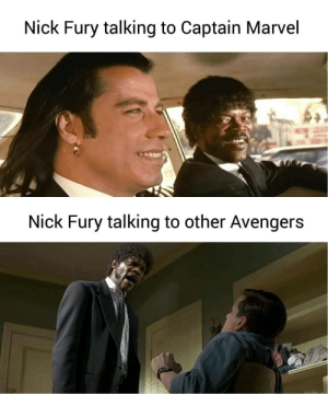 Avengers, Marvel, and Nick: Nick Fury talking to Captain Marvel  Nick Fury talking to other Avengers Motherf..