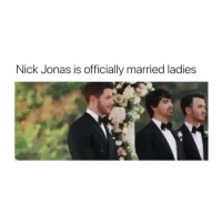 Life, Best, and Nick: Nick Jonas is officially married ladies priyanka & nick really living their best life right now