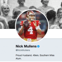 Nick Mullens went off in his debut, so Twitter went ahead and verified the man mid-game 😂: Nick Mullens  @NickMullens  Proud Husband. 49ers. Southern Miss  Alum Nick Mullens went off in his debut, so Twitter went ahead and verified the man mid-game 😂