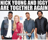 Basketball, Los Angeles Lakers, and Memes: NICK YOUNG AND IGGY  ARE TOGETHER AGAIN  bill  tl  ONBAMEMES They're back 😂😂 WarriorsNation NickYoung IggyAzalea AndreIguodala Iggy SwaggyP Lakers Warriors goldenstate goldenstatewarriors LA LosAngeles LAL GSW NBA basketball BallIsLife NBAPlayoffs NBAFinals