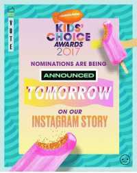 We've got another big KCA announcement tomorrow! Who are you hoping to see nominated for a KidsChoiceAward? 🏆: nickelodeon  KIDS  CHOICE  AWARDS  2O17  NOMINATIONS ARE BEING  ANNOUNCED  ON OUR  INSTAGRAM STORY We've got another big KCA announcement tomorrow! Who are you hoping to see nominated for a KidsChoiceAward? 🏆