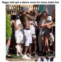 Drake, Funny, and Lmao: Nigga odel got a dance move for every drake line Lmao