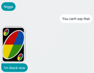 me_irl: Nigga  You can't say that  I'm black now me_irl