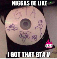 "Be Like, Ghetto, and Http: NIGGAS BE LIKE  ghetto  edhot  I GOT THAT GTAV <p><strong>Grand Theft Auto V</strong></p><p><a href=""http://www.ghettoredhot.com/niggas-be-like-grand-theft-auto/"">http://www.ghettoredhot.com/niggas-be-like-grand-theft-auto/</a></p>"