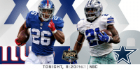 Football, Memes, and Giants: NIGHT  TONIGHT, 8:20PMETİ NBC The @Giants. The @dallascowboys.  Sunday Night Football. Right NOW.  📺: @SNFonNBC #SNF #GiantsPride #DallasCowboys https://t.co/YMO5PrNQmc