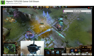 Click, Community, and Steam: Nigma's TOPLESS Gamer Grill Stream  Nigmanoname afspiller Dota 2  34-10/ 37  LIVE  22  2234  I will put some sausages on the grill live on web  $2.21 (2.21%)  $0.00  $100.00  22 DAYS TO GO  Rob of Sweden  698 SHOP  +2.0  Shift-click shop items to set  Quick Buy  82 559  +3.0  r--BIGGESTPLEBSTHISMONTİ:SHOBAB:ST103  BIGGEST PLEB SHOBAB: S110.98 Steam Community :: Guide :: Effective Communication in Twitch Chat